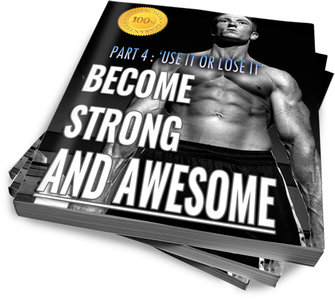Become Strong & Awesome // Part 4